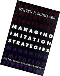 managing-imitation-strategies-how-later-entrants-seize-markets-pioneers